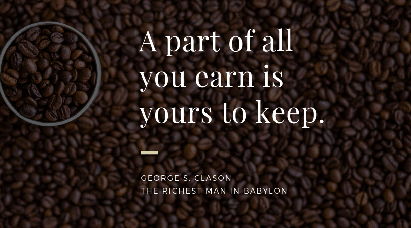 A part of all you earn is yours to keep  - Life Plan